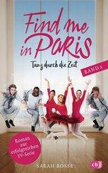 Find me in Paris - Tanz durch die Zeit - Bd.2