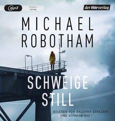 Schweige still, 1 Audio-CD MP3