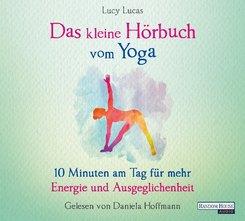 Das kleine Hör-Buch vom Yoga, 1 Audio-CD