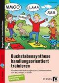 Buchstabensynthese handlungsorientiert trainieren