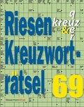 Riesen-Kreuzworträtsel - Bd.69