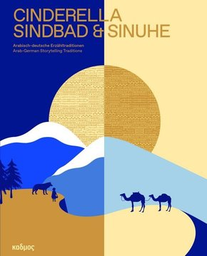 Cinderella, Sindbad & Sinuhe