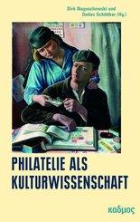 Philatelie als Kulturwissenschaft
