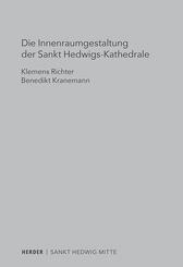 Die Innenraumgestaltung der Sankt Hedwigs-Kathedrale Berlin