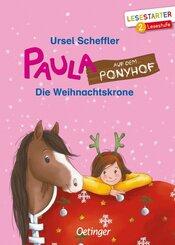 Paula auf dem Ponyhof. Die Weihnachtskrone