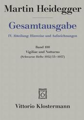 Gesamtausgabe: Vigiliae und Notturno; 4. Abt. Hinweise und Aufzeichnung; 100