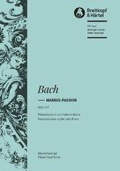 Markus-Passion BWV 247, Klavierauszug für Soli, Chor, Orchester