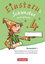 Einsterns Schwester, Sprache und Lesen, Neubearbeitung (2015): 4. Schuljahr, Leicht gemacht, Themenheft 1 (Verbrauchsmaterial)
