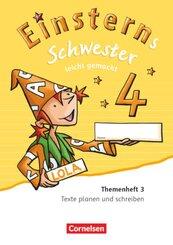 Einsterns Schwester, Sprache und Lesen, Neubearbeitung (2015): 4. Schuljahr, Leicht gemacht, Themenheft 3 (Verbrauchsmaterial)