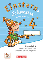 Einsterns Schwester, Sprache und Lesen, Neubearbeitung (2015): 4. Schuljahr, Leicht gemacht, Themenheft 4 (Verbrauchsmaterial)