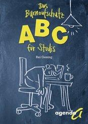 Das Burnoutschutz-ABC für Studis