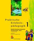 Praktische Erlebnispädagogik - Bd.1