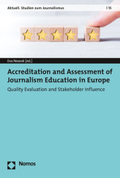 Accreditation and Assessment of Journalism Education in Europe