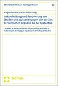Instandhaltung und Renovierung von Straßen und Wasserleitungen von der Zeit der römischen Republik bis zur Spätantike