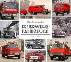 Historische Feuerwehrfahrzeuge bis 1990