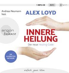 Innere Heilung: Der neue Healing Code, 1 Audio-CD, MP3