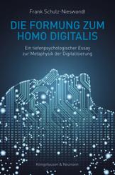 Die Formung zum Homo Digitalis