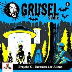 Gruselserie - Projekt X - Invasion der Aliens, 1 Audio-CD