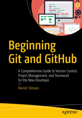 Beginning Git and GitHub