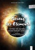 Gesang der Elemente, m. 1 Audio-CD