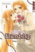 Let's play Friendship - Bd.1