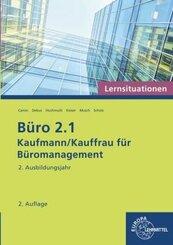 Büro 2.1 - Kaufmann/Kauffrau für Büromanagement: 2. Ausbildungsjahr, Lernsituationen