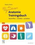 Für die Physiotherapie - Anatomie Trainingsbuch