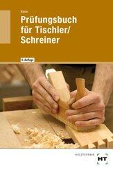 Prüfungsbuch für Tischler/Schreiner