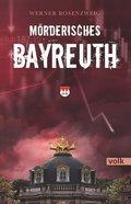 Mörderisches Bayreuth