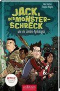 Jack, der Monsterschreck und die Zombie-Apokalypse