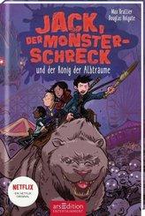 Jack, der Monsterschreck, und der König der Albträume (Jack, der Monsterschreck 3)