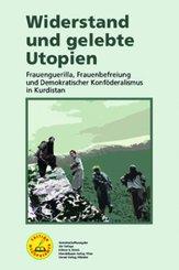 Widerstand und gelebte Utopien