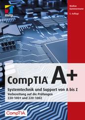 CompTIA A+ Systemtechnik und Support von A bis Z