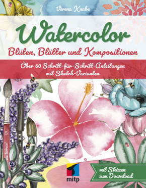 Watercolor: Blüten, Blätter und Kompositionen
