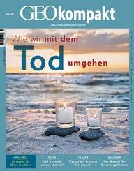 GEO kompakt: Wie wir mit dem Tod umgehen, m. DVD