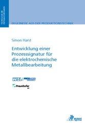 Entwicklung einer Prozesssignatur für die elektrochemische Metallbearbeitung