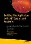 Building Web Applications with .NET Core 2.1 and JavaScript