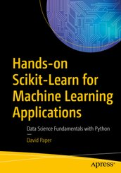 Hands-on Scikit-Learn for Machine Learning Applications