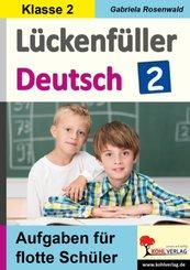 Lückenfüller Deutsch / Klasse 2 - Tl.2