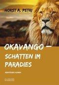 Okavango - Schatten im Paradies