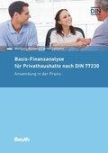 Basis-Finanzanalyse für Privathaushalte nach DIN 77230