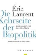 Die Kehrseite der Biopolitik