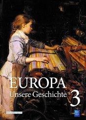 Europa - Unsere Geschichte - Bd.3