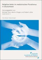 Religiöse Heiler im medizinischen Pluralismus in Deutschland
