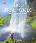 1000 Traumziele abseits der bekannten Wege