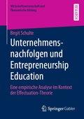 Unternehmensnachfolgen und Entrepreneurship Education