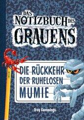 Das Notizbuch des Grauens - Die Rückkehr der ruhelosen Mumie
