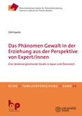 Das Phänomen Gewalt in der Erziehung aus der Perspektive von Expert/innen