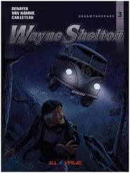 Wayne Shelton Gesamtausgabe - Bd.3