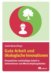 Gute Arbeit und ökologische Innovationen